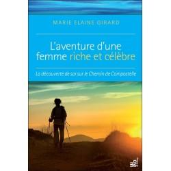 L'aventure d'une femme riche et célèbre - La découverte de soi sur le Chemin de Compostelle