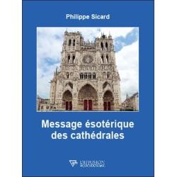 Message ésotérique des cathédrales