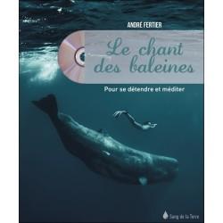 Le chant des baleines - Pour se détendre et méditer - Livre + CD