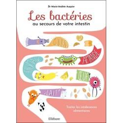 Les bactéries au secours de votre intestin - Traiter les intolérances alimentaires