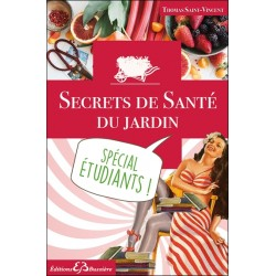 Secrets de Santé du jardin - Spécial étudiants !