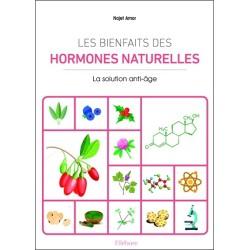 Les bienfaits des hormones naturelles - La solution anti-âge
