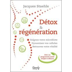 Détox & Régénération - Soignez votre microbiote - Dynamisez vos cellules - Retrouvez votre vitalité