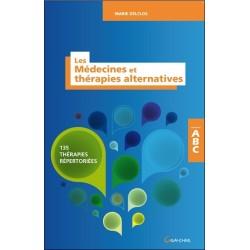 Les Médecines et thérapies alternatives - 135 thérapies répertoriées - ABC