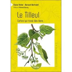 Le Tilleul - L'arbre qui tisse des liens - Le Compagnon végétal n°21