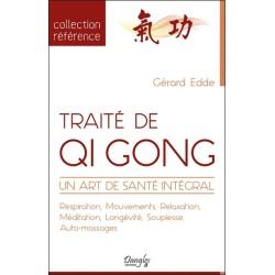 Traité de Qi Gong - Un art de santé intégral