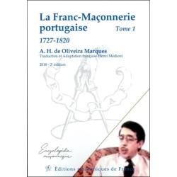 La Franc-Maçonnerie portugaise - 1727-1820 Tome 1
