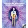 Comprendre. harmoniser et guérir vos chakras - Livre + CD