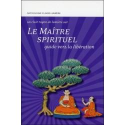 Le Maître spirituel - Guide vers la libération