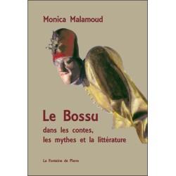 Le Bossu dans les contes. les mythes et la littérature