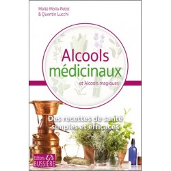 Alcools médicinaux et Alcools magiques