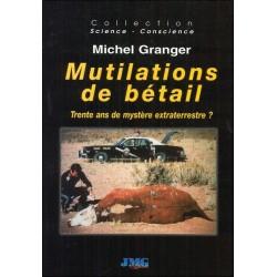 Mutilations de bétail - Trente ans de mystère extraterrestre ?