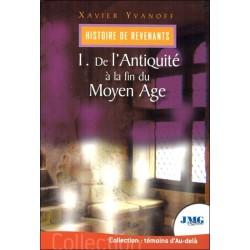 Histoire de revenants Tome 1 - De l'Antiquité à la fin du Moyen Age