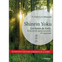 Shinrin Yoku - Les bains de forêt