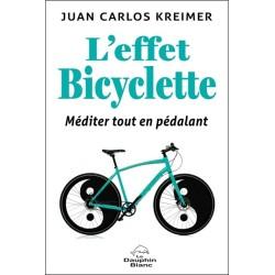 L'effet Bicyclette - Méditer tout en pédalant
