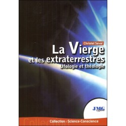 La Vierge et les extraterrestres - Ufologie et théologie