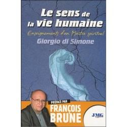 Le sens de la vie humaine -Enseignements d'un Maître spirituel