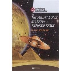 Civilisations extraterrestres Tome 2 - Révélations extra-terrestres