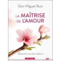 La maîtrise de l'amour - Apprendre l'art des relations - Livre audio CD MP3