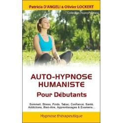 Auto-hypnose humaniste - Pour Débutants