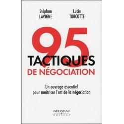 95 tactiques de négociation - Un ouvrage essentiel pour maîtriser l'art de la négociation