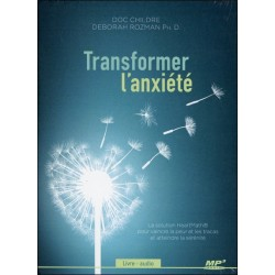 Transformer l'anxiété - Livre audio CD MP3