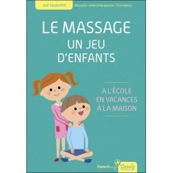 Le massage - Un jeu d'enfants - A l'école, en vacances, à la maison