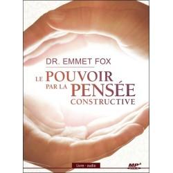 Le pouvoir par la pensée constructive - Livre audio CD MP3