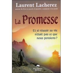 La Promesse - Et si réussir sa vie n'était pas ce que nous pensions ?