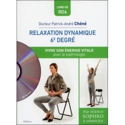 Relaxation dynamique du 6è degré - Vivre son énergie vitale - Livre + CD