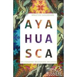 Ayahuasca - Néo chamanisme - Néo Ayahuasca - Néo sapiens
