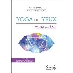Yoga des yeux - Yoga de l'âme - Avec des exercices pratiques