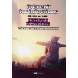Prévenir les infections - Infections hivernales et infections récidivantes avec des remèdes naturels