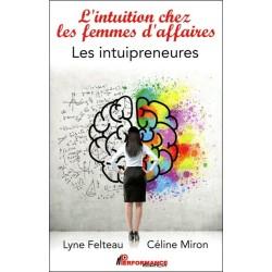 L'intuition chez les femmes d'affaires - Les intuipreneures