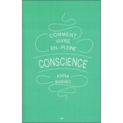 Comment vivre en pleine conscience