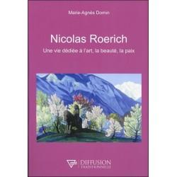 Nicolas Roerich - Une vie dédiée à l'art. la beauté. la paix