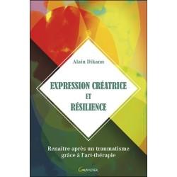 Expression créatrice et résilience - Renaître après un traumatisme grâce à l'art-thérapie