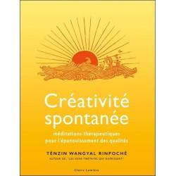 Créativité spontanée - Méditations thérapeutiques pour l'épanouissement des qualités