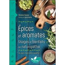 Epices et aromates - Usages et bienfaits en naturopathie - Du pep's dans votre assiette