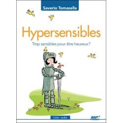 Hypersensibles - Trop sensibles pour être heureux ? Livre audio CD MP3