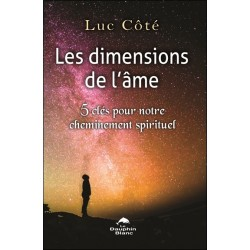 Les dimensions de l'âme - 5 clés pour notre cheminement spirituel