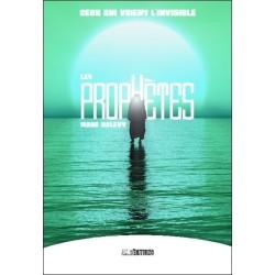 Les prophètes - Ceux qui voient l'invisible