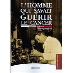 L'homme qui savait guérir le cancer