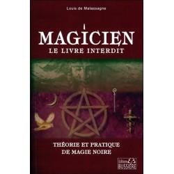 Magicien : le livre interdit - Théorie et pratique de magie noire
