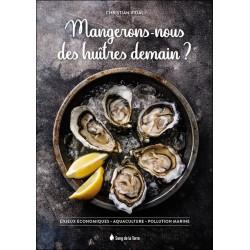 Mangerons-nous des huîtres demain ?