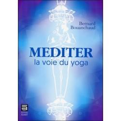 Méditer - La voie du yoga