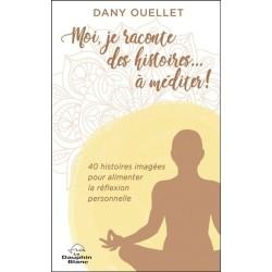 Moi. je raconte des histoires... à méditer ! 40 histoires imagées pour alimenter la réflexion personnelle