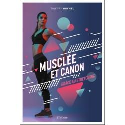Musclée et canon grâce au stretching