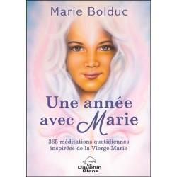 Une année avec Marie - 365 méditations quotidiennes inspirées de la Vierge Marie