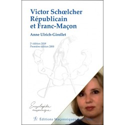 Victor Schoelcher Républicain et Franc-Maçon